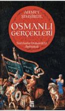 Osmanlı Gerçekleri Prof. Dr. Ahmet Şimşirgil